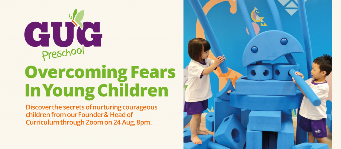 GUG Zoom Overcoming Fears in Young Children